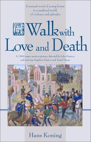 A Walk With Love And Death - Novel